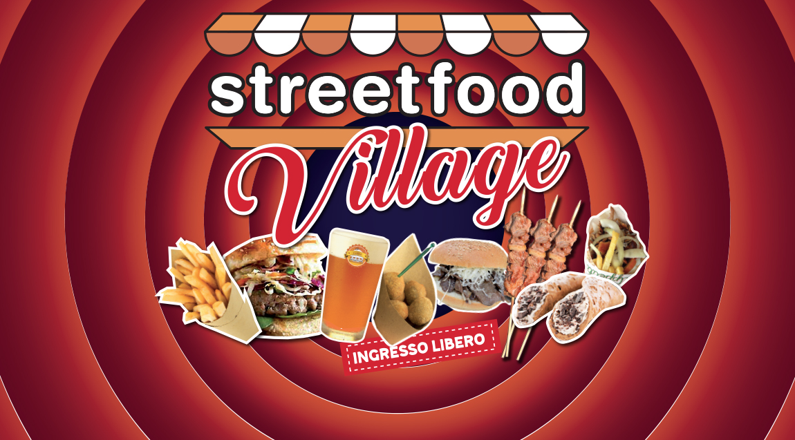 "Streetfood Village in ""Noi Segrate"" -  06 - 08 Settembre"